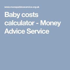 Baby costs calculator - Money Advice Service