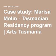 Case study: Marisa Molin - Tasmanian Residency program | Arts Tasmania