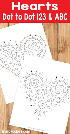 Lovely Hearts Dot to Dot coloring pages for kids so that your little ones can practice numbers and alphabet.