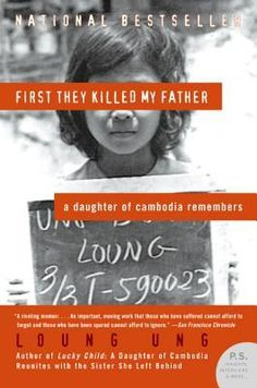 First They Killed My Father: A Daughter of Cambodia Remembers,  Buy it from our affiliate link at http://cleanbirth.org/volunteer/book-clubs/  #BookClubsSaveLives