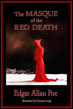 an examination of the novel the red masque of death by edgar allan poe These tools will help you study for teachers for schools for enterprise login sign up the masque of the red death by edgar allan poe: summary i aced the clep exam and earned 3 college credits - clair s.