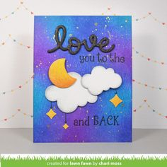 card inked galaxy sky sun and moon love you to the moon and back space stars star scripty love lawn fawn