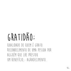 Urban Arts - Gratidão Love Phrases, Facebook Instagram, Mood Boards, Positivity, Peace, Thoughts, Writing, Words, Quotes