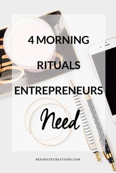Starting your morning doesn't mean you need to wake up and grab the phone. No, it requires you to prepare the mind. Let me show you four morning rituals successful entrepreneurs need.