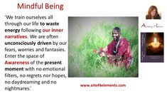 What is mindfulness or best mindfulness exercises. Mindful Being by Nuit quote…