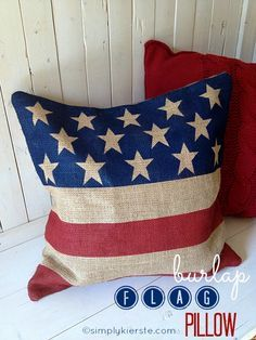 Burlap Flag Pillow! An easy tutorial for a darling pillow that's perfect for Memorial Day,  Flag Day, and the 4th of July!