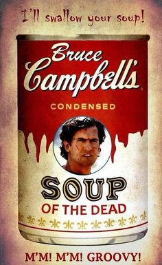 Evil Dead: Bruce Campbell's Condensed Soup of The Dead Evil Dead Trilogy, Evil Dead Series, Horror Films, Horror Art, Horror Icons, Scary Movies, Great Movies, Bruce Campbell Evil Dead, Ash Evil Dead