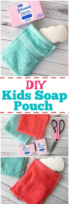 DIY Kids Soap Pouch Make This Really Easy To Help Them Suds