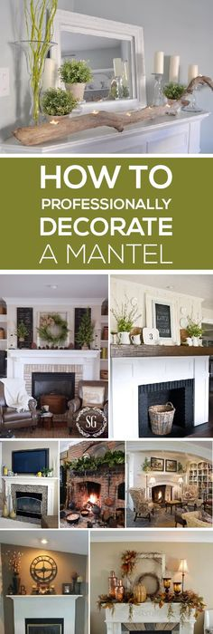 Learn How To Professionally Decorate A Mantel. The Post Learn Elements That  Will Make Your Mantel Look Beautiful! Learn How .