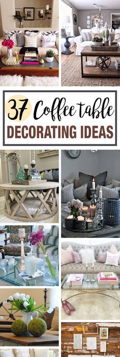 37 Coffee Table Decorating Ideas To Get Your Living Room In Shape. What To Put  On ...