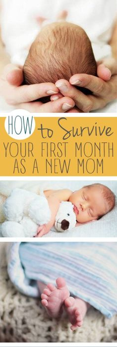 How to survive your first month as a new mom new mom new mom