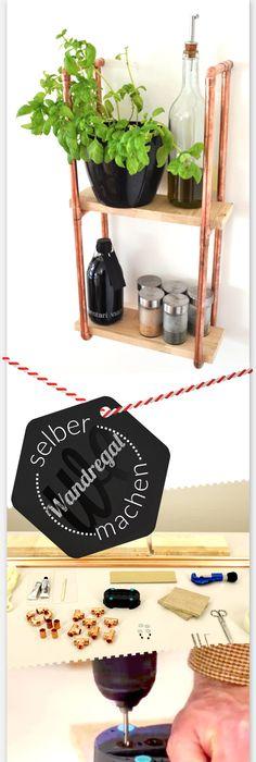 Make it boho - Einrichtung, DIY und Dekoration DIY Kupferrohr - küchenregal selber bauen