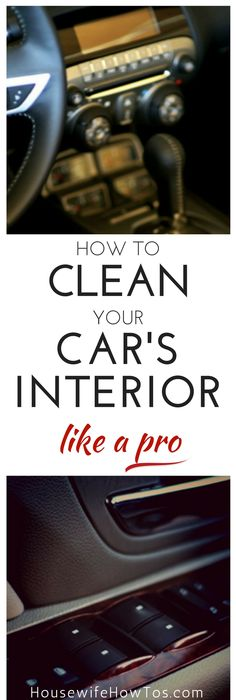 want to make your car shine inside check out these car cleaning tips from the pros cartips. Black Bedroom Furniture Sets. Home Design Ideas