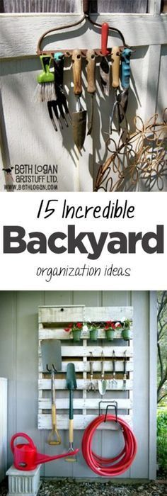 You Organize Everywhere Elsewhy Not In Your Backyard Too Great Ideas To Tame The Yard Clutter And Stay Organized