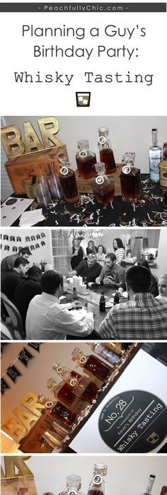 Planning A Guys Birthday Party Whiskey Tasting Manly Theme Ideas