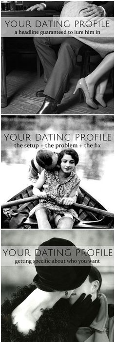 How to write an online dating profile in four parts - includes the  headline, the