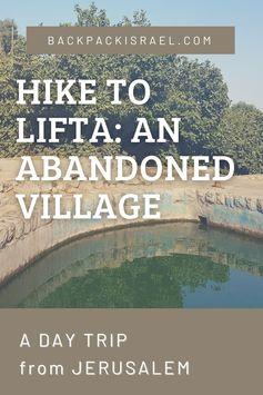 Hiking to Lifta: An Abandoned Village Near Jerusalem - Backpack Israel