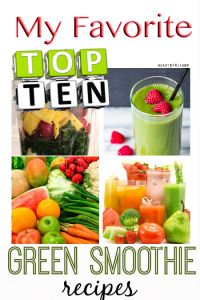 My 10 Favorite Green Smoothies