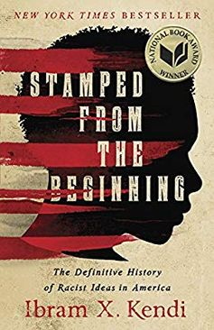 Stamped from the Beginning: The Definitive History of Racist Ideas in America (National Book Award Winner): Ibram X. Kendi: 9781568585987: Amazon.com: Books