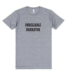 Unreliable Narrator tshirt