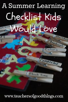 A Summer Learning Checklist Kids Would Love - easy to make, fun to implement. A great list of ideas for different ages. www.teachersofgoo...