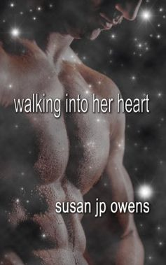 Walking Into Her Heart (A First Realm Novel) by Susan JP Owens, http://www.amazon.com/dp/B00GVKH6N2/ref=cm_sw_r_pi_dp_B6JKsb0HT870B