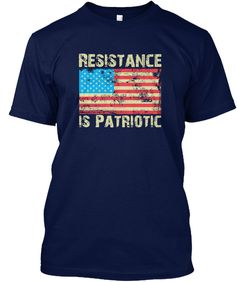 Resistance Is Patriotic Navy T-Shirt Front