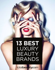 13 Best Luxury Beauty Products