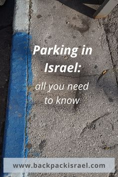 Parking in Israel: All You Need to Know - Backpack Israel
