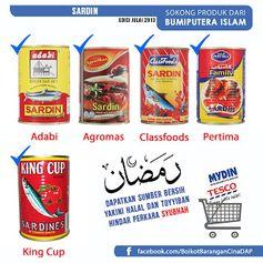 SOKONG 1.King Cup *pastikan King Cup made in Malaysia Sahaja 2.Pertima 3.Agromas (Fama) 4.HPA 5.Classfoods Sardin/Mackerel 6.Adabi