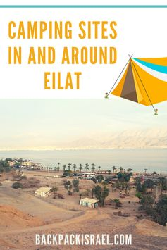 Camping Sites in and Around Eilat | Backpack Israel