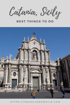 Best Things to do in Catania - A Unique Baroque City