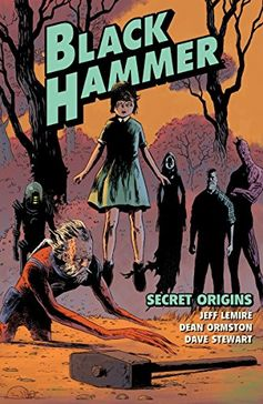 Black Hammer Volume 1: Secret Origins by Jeff Lemire https://www.amazon.com/dp/1616557869/ref=cm_sw_r_pi_dp_U_x_23tnAbVPF2RHE