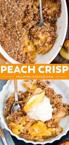 Peach Crisp is a sweet and delicious summer dessert recipe with fresh peaches and a crisp oat topping. #yellowblissroad #dessert #peaches