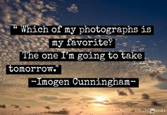 Favorite quote, Ever. #photography quotes