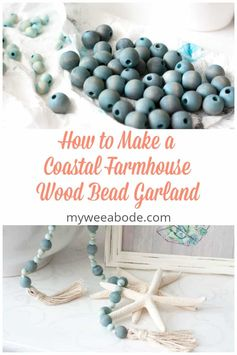 Learn how to make a coastal farmhouse wood bead garland! This affordable, diy wood garland has an ombre color, too! #myweeabode #woodbeadgarland #coastalfarmhouse #ombrestle #ombrecraft