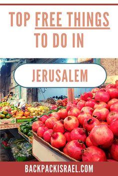 Top Free Things to do in Jerusalem - Backpack Israel