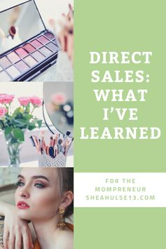 What I've Learned from Direct Sales