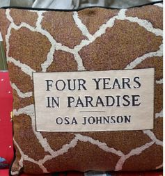 "True to the original colors and markings of Osa Johnson's book Four Years in Paradise. The pillows are filled with all new materials, they measure 16"" square with black piping, and have a solid black material on the back. The price of this pillow is $32.50"