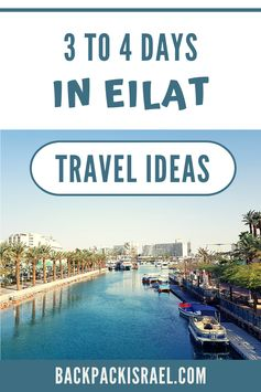 3 to 5 Days in Eilat: Travel Ideas - Backpack Israel