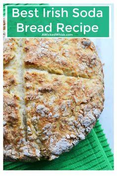 Irish Soda Bread   A Wicked Whisk