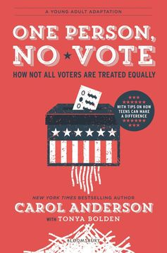 One Person, No Vote (YA Edition): How Not All Voters Are Treated Equally (Young Readers')