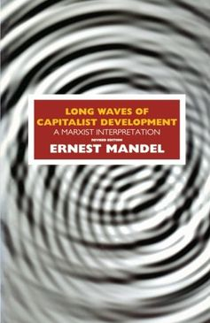 Long Waves of Capitalist Development: A Marxist Interpret... https://www.amazon.com/dp/185984037X/ref=cm_sw_r_pi_dp_U_x_47OvAbJBJE898