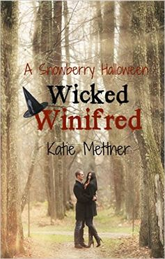 Wicked Winifred: A Snowberry Halloween (The Snowberry Series Book 6), Katie Mettner - Amazon.com