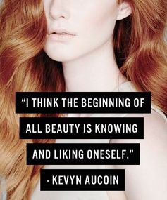 Know Thyself - Kevyn Aucoin Quotes