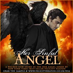 A POWERFUL FALLEN ANGEL. AN ENCHANTING MORTAL FEMALE. IS THE BEAUTIFUL NINA PLAYING BAIT FOR LUCIFER'S ENEMIES, OR IS SHE AN INNOCENT PAWN IN AN ETERNAL GAME?  It's the one you've been waiting for! HER SINFUL ANGEL, book 8 in my Her Angel romance series, is out now. To celebrate the release, I'm holding an international giveaway where you could win a $75, $50 or $25 Amazon Gift Card!  LINKS & GIVEAWAY AT: http://www.felicityheaton.co.uk/her-sinful-angel-romance-book.php