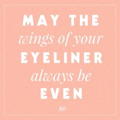 And other beauty quotes and mantras to live by