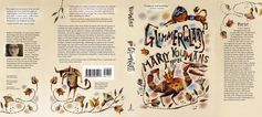 Book jacket with blurbs, art by Clive Hicks-Jenkins, photo by Rebecca Beatrice Miller. Click twice to see a big, beautiful, fully-readable version! Now in pre-order, with a pub date of 9/1/2014...
