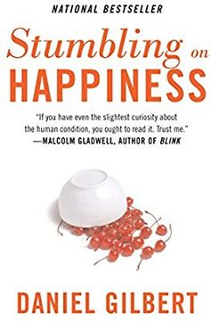 Stumbling on Happiness: Daniel Gilbert: 8601401171256: Amazon.com: Books