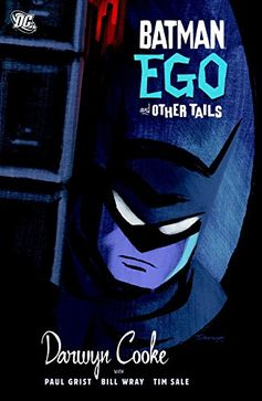 Batman: Ego and Other Tails by Darwyn Cooke